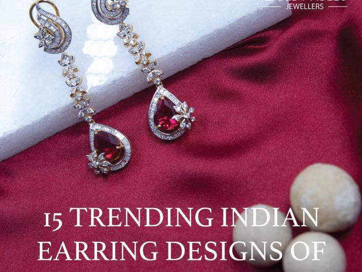 15 Trending Indian Earrings Designs of the 21st Century